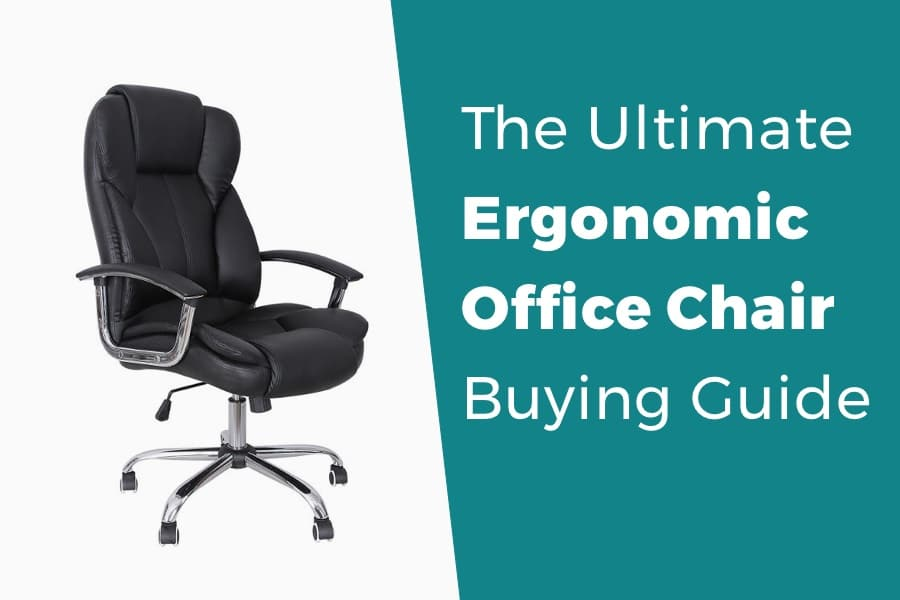 Ergonomic office chair buying guide