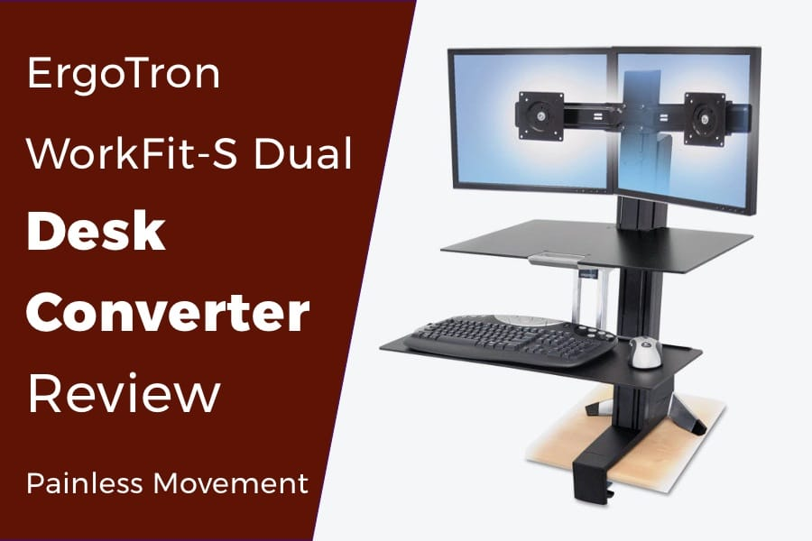 ErgoTron Workfit-S Dual Review