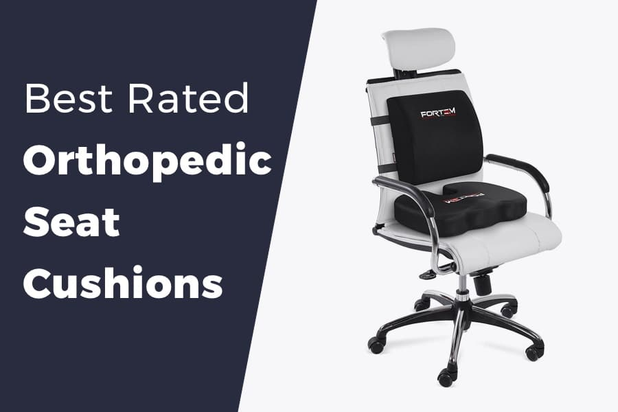 Best orthopedic seat cushions for office chairs